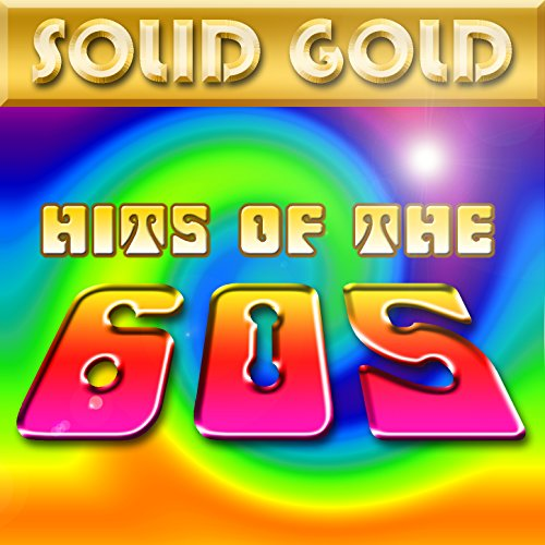 Solid Gold - Hits Of The 60's