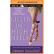 Killer in High Heels (High Heels Mysteries) by Gemma Halliday (2014-11-18)