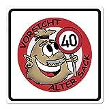 Herz & Heim® PVC Verkehrsschild Alter Sack zum 40. Geburtstag - 50 x 50cm