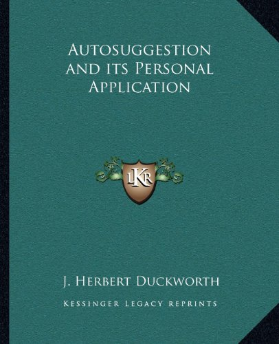 Autosuggestion and Its Personal Application