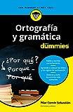 Ortografía y gramática para dummies (Volumen independiente)