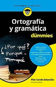 Ortografía y gramática para dummies par Pilar Comín Sebastián
