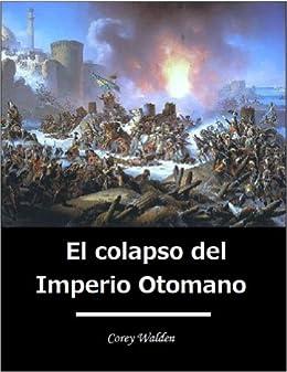 Descargar Epub Gratis El colapso del Imperio Otomano