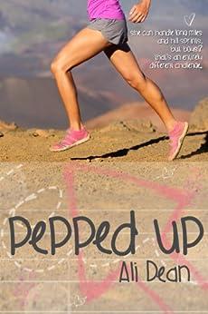 Pepped Up (Pepper Jones Book 1) (English Edition) von [Dean, Ali]
