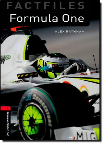 Oxford Bookworms Library Factfiles: Level 3:: Formula One (Oxford Bookworms ELT)