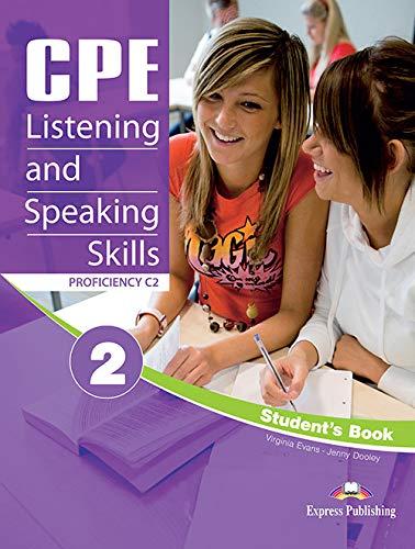 CPE LISTENING & SPEAKING SKILLS 2 PROFICIENCY C2 STUDENT'S BOOK