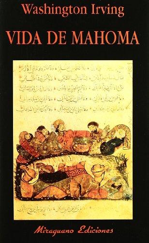 Vida de Mahoma (Libros de los Malos Tiempos) por Washington Irving