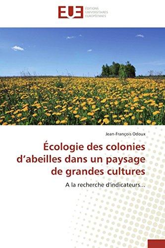 Écologie des colonies d abeilles dans un paysage de grandes cultures