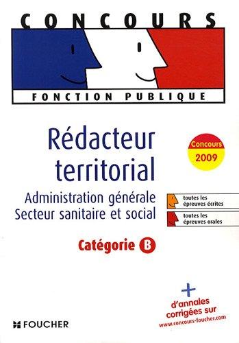 Rédacteur territorial : Catégorie B par Monique Langeraert, Christian Carcagno, Elisabeth Chaperon, Michelle Fontaine, Collectif
