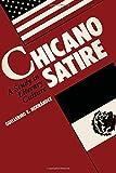Chicano Satire: A Study in Literary Culture (CMAS Mexican American Monograph)