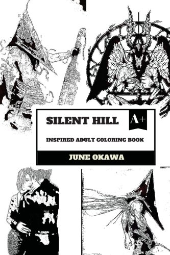 Silent Hill: Inspired adult coloring book, de June Okawa (Inglés)