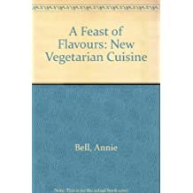 Feast Of Flavours: New Vegetarian Cuisine