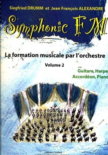 Symphonic FM - Vol. 2 : Elève : Guitare...
