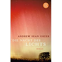 Die Nacht des Lichts: Roman (German Edition)