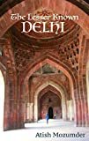 The Lesser Known Delhi