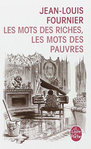 Les mots des riches, les mots des pauvres par Jean-Louis Fournier
