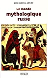 Le monde mythologique russe