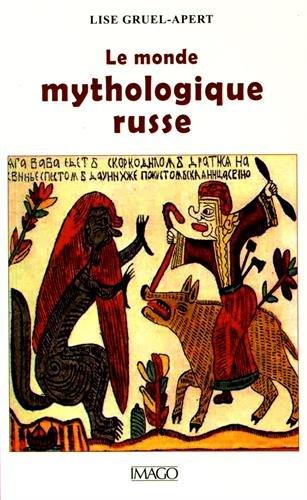 Le monde mythologique russe par From Imago (éditions)