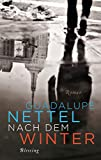Nach dem Winter: Roman (German Edition)