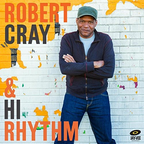 Price comparison product image Robert Cray & Hi Rhythm