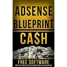 Adsense Blueprint + FREE Software (English Edition)