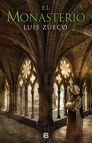 El monasterio (Trilogía medieval 3) (Histórica) por Luis Zueco