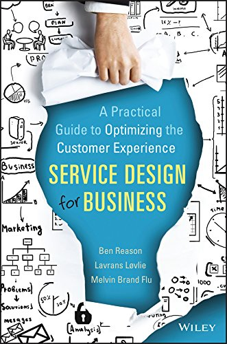 Service Design for Business: A Practical Guide to Optimizing the Customer Experience (English Edition) (Engagement Foto-buch)