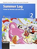 Summer log. A book for revision and self-study. Per la scuola media. Ediz. illustrata. Con CD Audio: 2