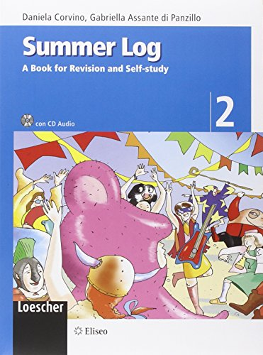 Summer log. A book for revision and self-study. Per la scuola media. Ediz. illustrata. Con CD Audio: 2