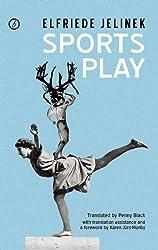 Sports Play (Oberon Modern Plays) by Elfriede Jelinek (2013-02-26)