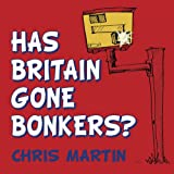 Has Britain Gone Bonkers?