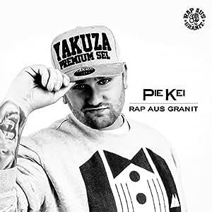 Pie Kei - Rap aus Granit (Explicit) Audio CD