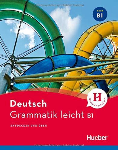 Deutsch Grammatik leicht: Deutsch Grammatik leicht B1