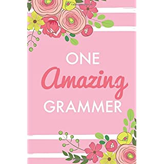 One Amazing Grammer (6x9 Journal): Pink, Lightly Lined, 120 Pages, Perfect for Notes, Journaling, Mother's Day and Christmas Gifts