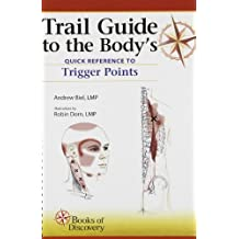 Trail Guide to the Body's Quick Reference to Trigger Points: 1 by Andrew Biel (2012-04-23)