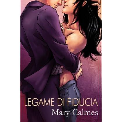Legame Di Fiducia (Serie Scelta Del Cuore Vol. 2)
