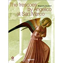 Frescoes by Angelico at San Marco (Official Guides to Florentine Museums)