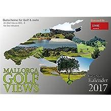 Mallorca Golf Views 2017 - der Gutschein-Kalender