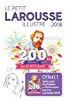 Le petit Larousse illustré 2018 par Larousse