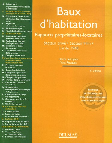 Baux d'habitation : Rapports propriétaires-locataires, Secteur privé-Secteur Hlm, Loi de 1948, Edition 2007