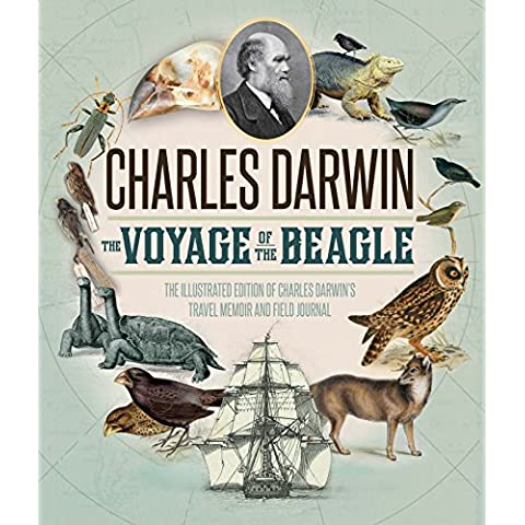 The Voyage of the Beagle: The Illustrated Edition of Charles Darwin's Travel Memoir and Field
