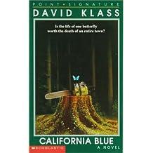 California Blue by David Klass (1996-04-01)