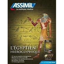 L'Egyptien Hiéroglyphique (livre + 4 CD audio)