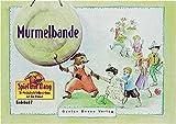 Spiel und Klang - Musikalische Früherziehung mit dem Murmel. Für Kinder zwischen 4 und 6 Jahren: Murmelbande