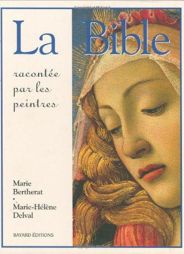 La Bible racontée par les peintres
