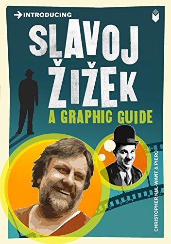 Introducing Slavoj Zizek: A Graphic Guide by Kul-Want, Christopher (2011) Paperback