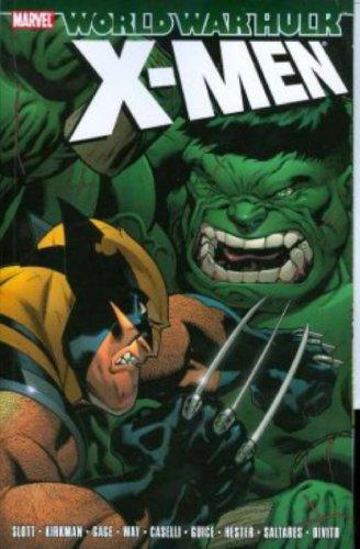 X-Men : World War Hulk