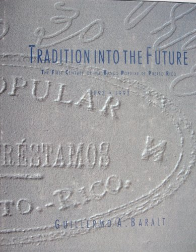 tradition-into-the-future-the-first-century-of-the-banco-popular-de-puerto-rico-1893-1993