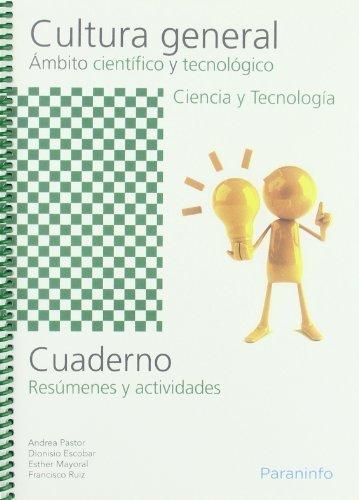 Cuaderno de trabajo - Cultura general - Ámbito científico y tecnológico -...