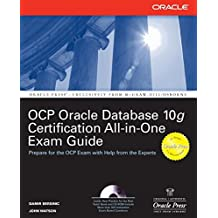 Oracle Database 10g OCP Certification All-In-One Exam Guide (Oracle Press)